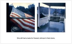 She still had a taste for Howard Johnson's fried clams.