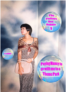 The Pattaya Sex Bubble 1: Paying Nancy to go with me to a theme park   © Jan Hoek