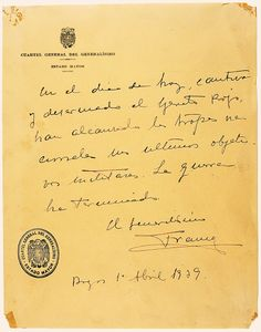 The last statement of the Spanish Civil War, signed by Francisco Franco on April 1, 1939, the final day of the war. From the Spanish Army Museum