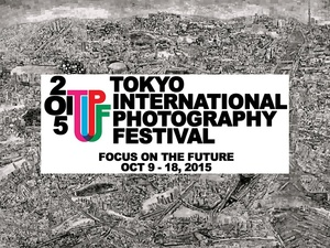 The first edition of the Tokyo International Photography Festival will be held from October 9 to 18.