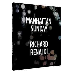 Richard Renaldi: Manhattan Sunday. Published by Aperture.