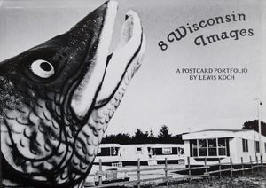 8 Wisconsin Images, a postcard portfolio (self-published-LK, 1977, Beloit, WI)