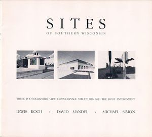 "cover- ""Sites of Southern Wisconsin"" exhibition catalogue, Turtle Press, Beloit WI, 1981 (design, LK)"